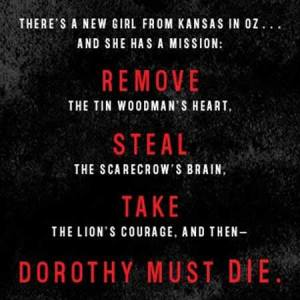 The back cover of Dorothy Must Die by Danielle Paige